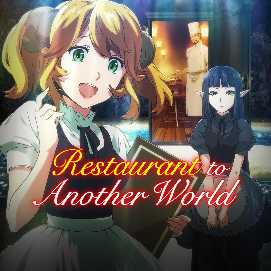 Watch Restaurant To Another World Episodes Sub Dub Fantasy